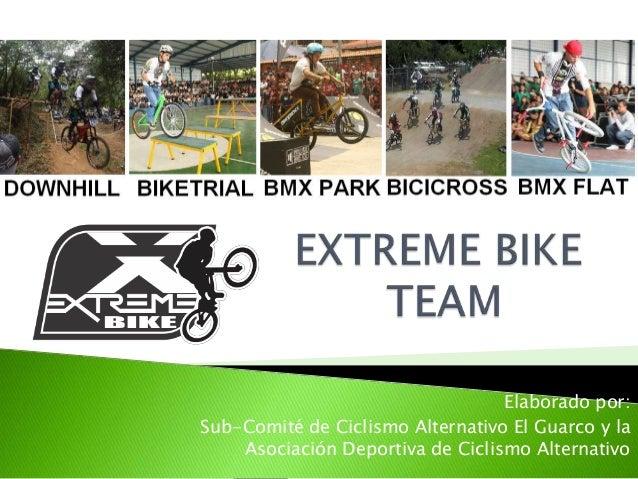 Elaborado por:Sub-Comité de Ciclismo Alternativo El Guarco y laAsociación Deportiva de Ciclismo Alternativo