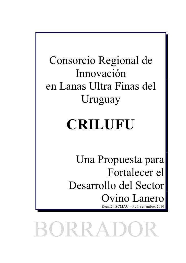 Consorcio Regional de       Innovación en Lanas Ultra Finas del        Uruguay      CRILUFU       Una Propuesta para      ...