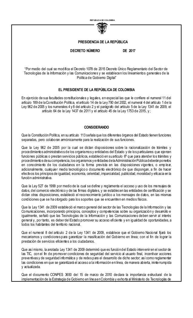"""PRESIDENCIA DE LA REPÚBLICA DECRETO NÚMERO DE 2017 REPUBLICA DE COLOMBIA I """"Por medio del cual se modifica el Decreto 1078..."""