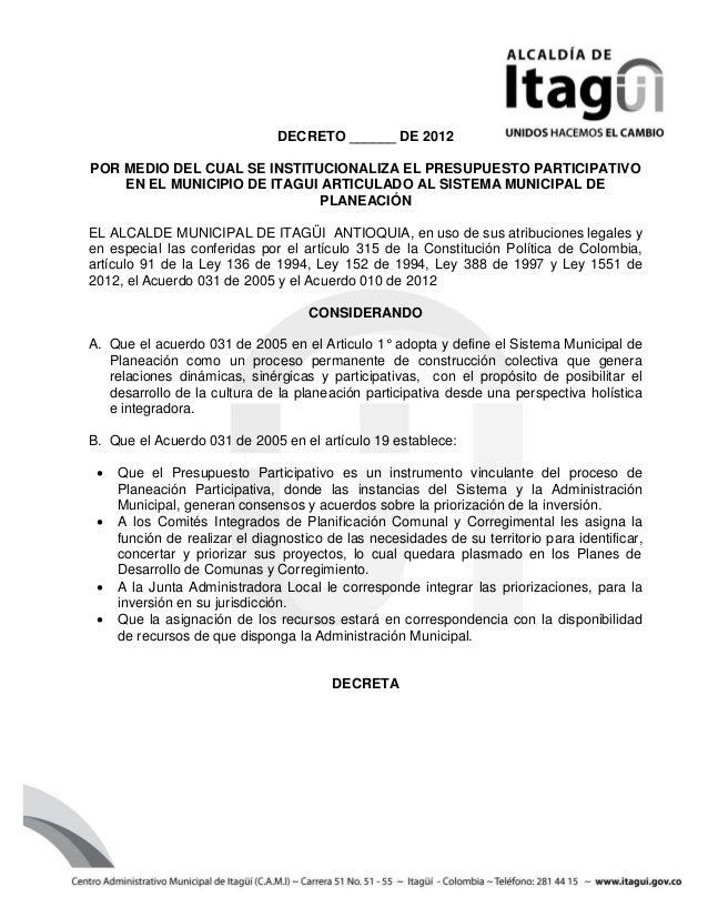 DECRETO ______ DE 2012POR MEDIO DEL CUAL SE INSTITUCIONALIZA EL PRESUPUESTO PARTICIPATIVO    EN EL MUNICIPIO DE ITAGUI ART...