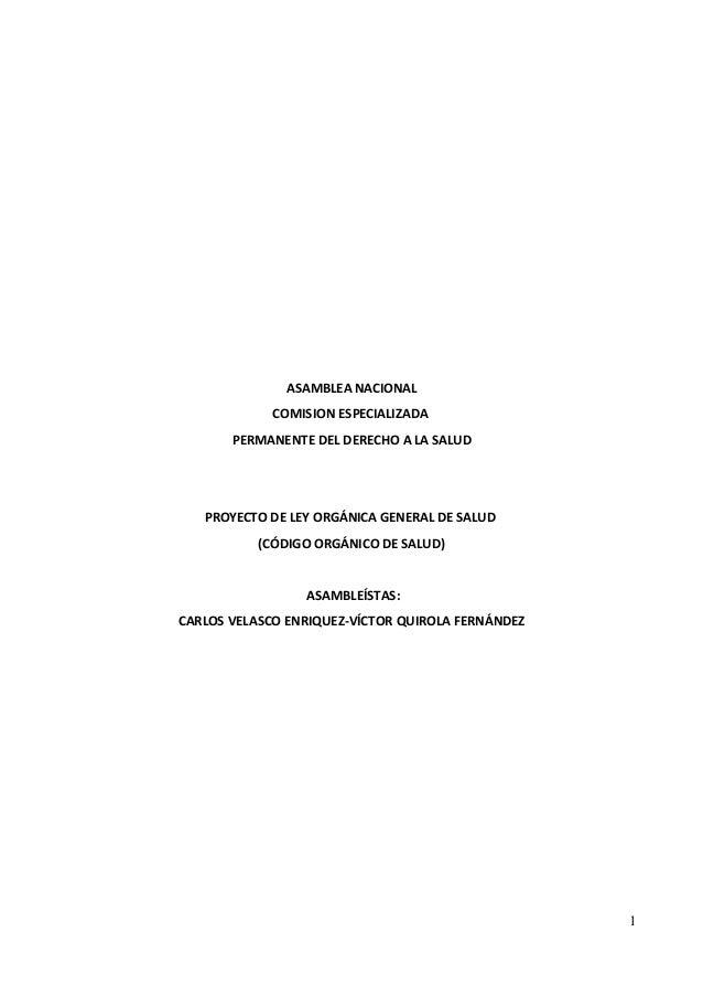 ASAMBLEA NACIONAL COMISION ESPECIALIZADA PERMANENTE DEL DERECHO A LA SALUD PROYECTO DE LEY ORGÁNICA GENERAL DE SALUD (CÓDI...