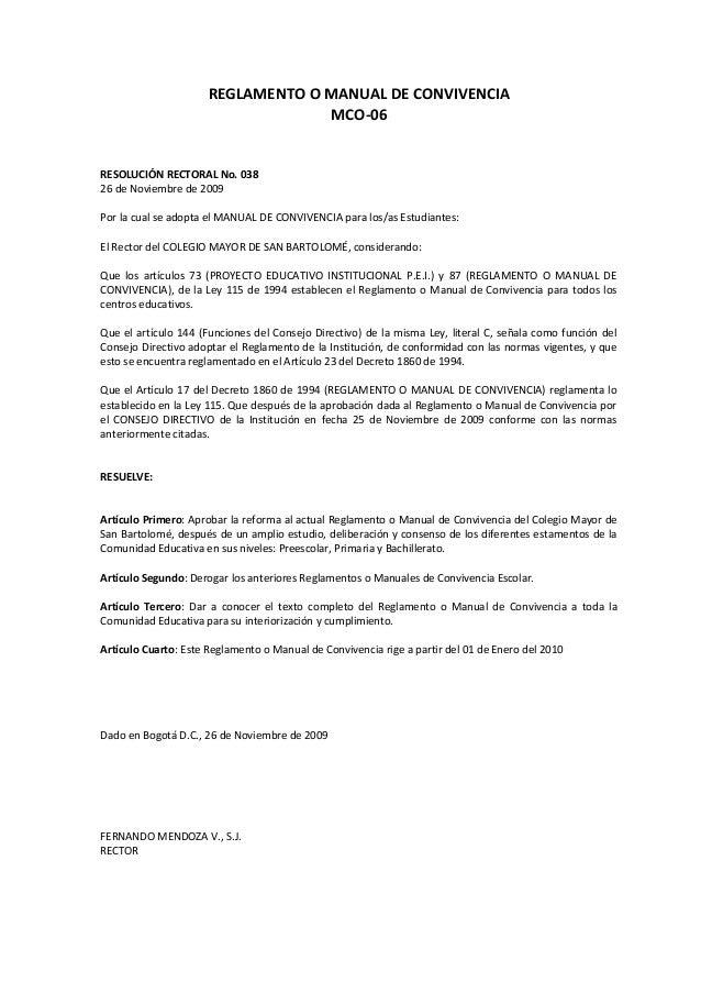 REGLAMENTO O MANUAL DE CONVIVENCIA MCO-06 RESOLUCIÓN RECTORAL No. 038 26 de Noviembre de 2009 Por la cual se adopta el MAN...