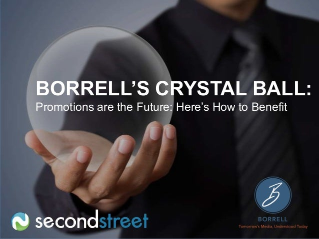 #PromotionsLab BORRELL'S CRYSTAL BA Promotions are the Future: Here's How to Benefit