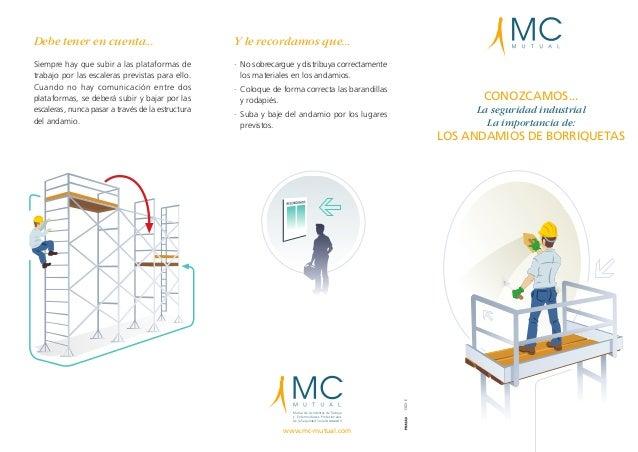 Mutua de Accidentes de Trabajo y Enfermedades Profesionales de la Seguridad Social número 1 www.mc-mutual.com 1302-E CONOZ...