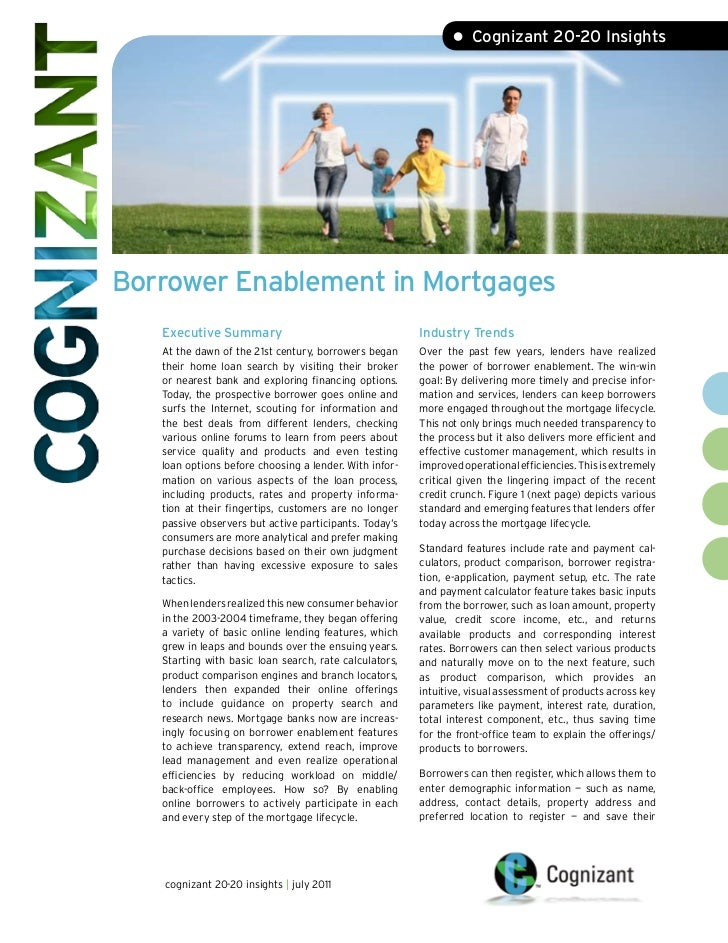 • Cognizant 20-20 InsightsBorrower Enablement in Mortgages   Executive Summary                                    Industry...