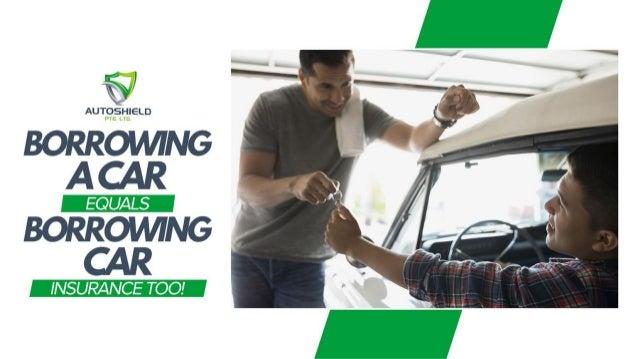 Borrowing a car equals borrowing car insurance too!