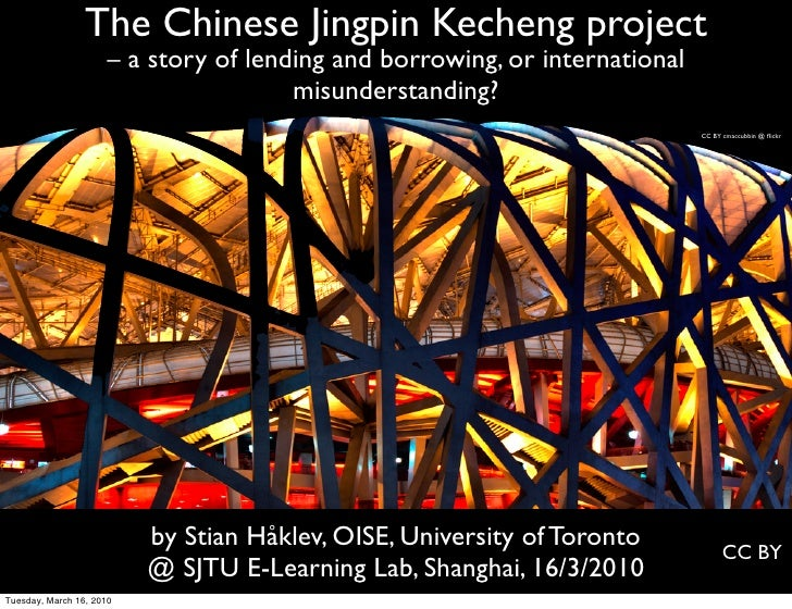 The Chinese Jingpin Kecheng project                      – a story of lending and borrowing, or international             ...