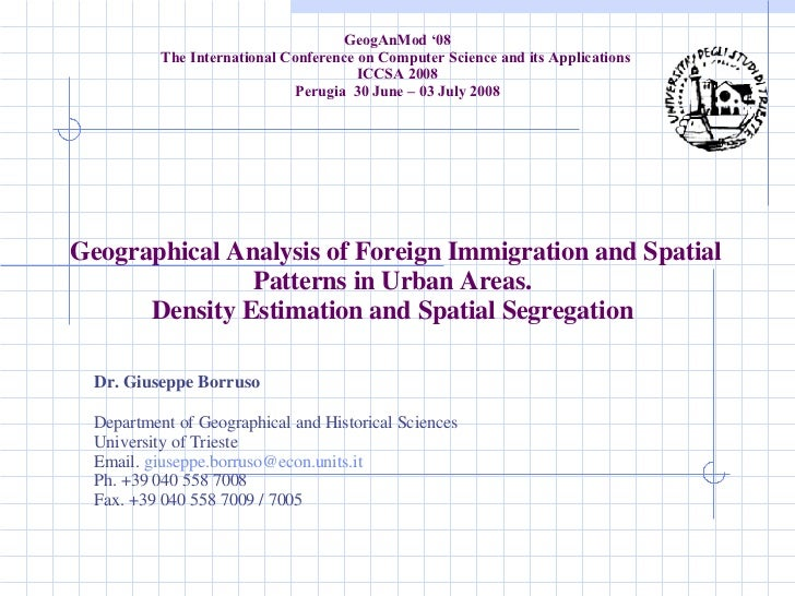 Geographical Analysis of Foreign Immigration and Spatial Patterns in Urban Areas.  Density Estimation and Spatial Segregat...