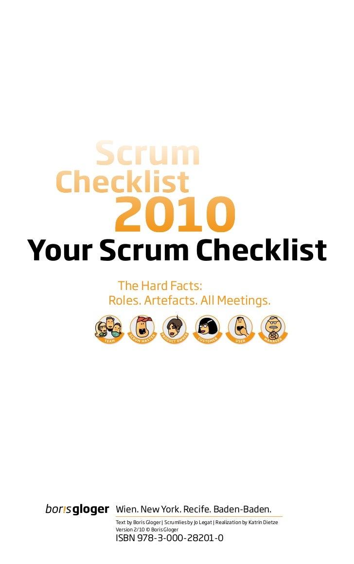 Your Scrum Checklist      The Hard Facts:     Roles. Artefacts. All Meetings.      Wien. New York. Recife. Baden-Baden.   ...