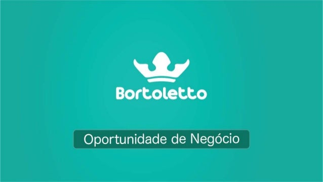 Bortoletto apresentacao evolution