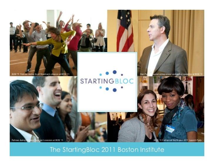 BOS '11 Fellows during Scott Sherman's session at BOS '11!        Dan Pallotta, social entrepreneur and author speaking at...