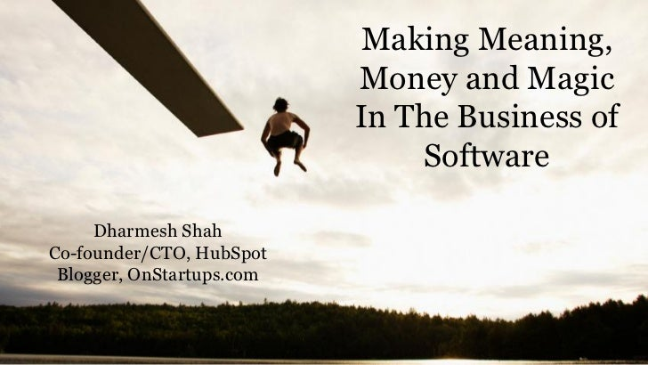 Making Meaning,                           Money and Magic                           In The Business of                    ...