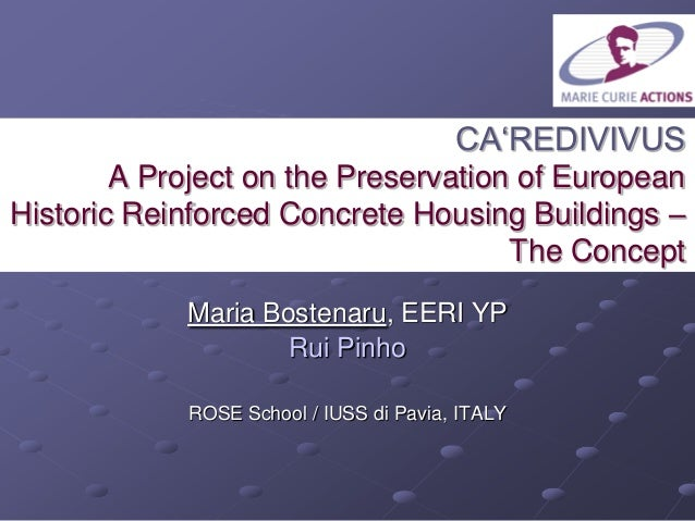 CA'REDIVIVUS A Project on the Preservation of European Historic Reinforced Concrete Housing Buildings – The Concept Maria ...