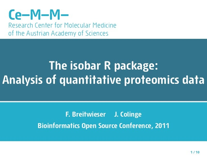 Ce—M—M— Research Center for Molecular Medicine of the Austrian Academy of Sciences         The isobar R package:Analysis o...