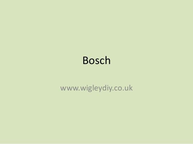 Boschwww.wigleydiy.co.uk