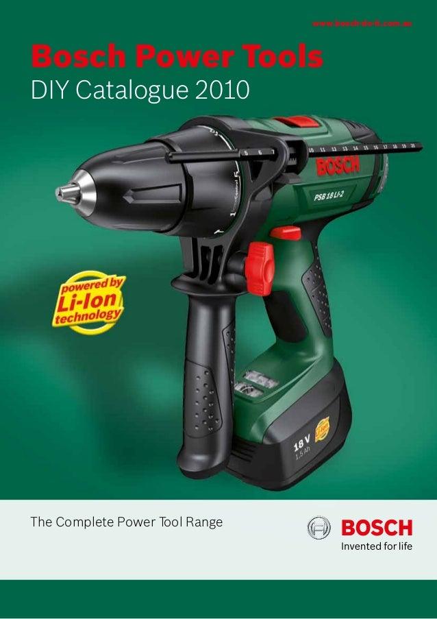 www.bosch-do-it.com.auBosch Power ToolsDIY Catalogue 2010The Complete Power Tool Range