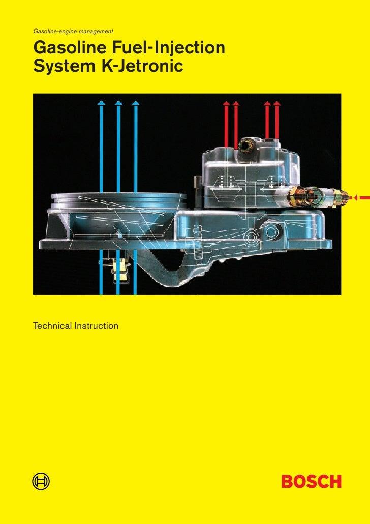 Gasoline-engine management   Gasoline Fuel-Injection System K-Jetronic     Technical Instruction