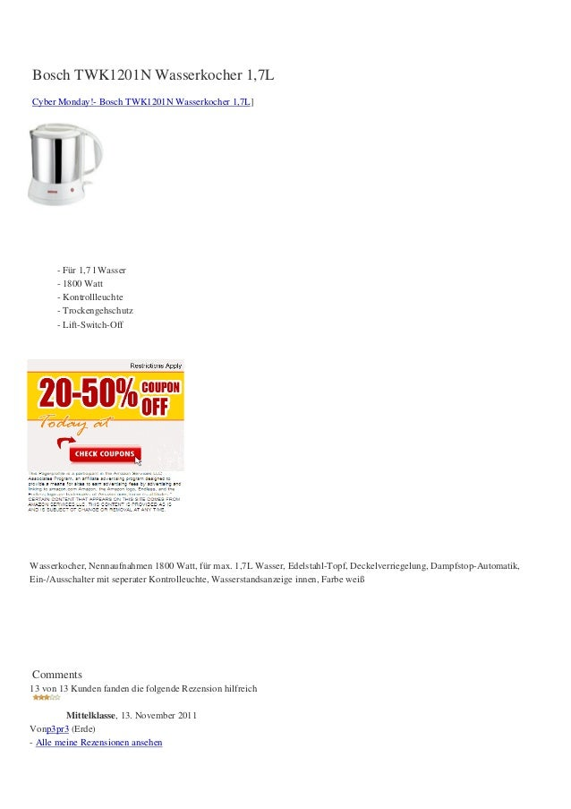 Bosch TWK1201N Wasserkocher 1,7LCyber Monday!- Bosch TWK1201N Wasserkocher 1,7L]- Für 1,7 l Wasser- 1800 Watt- Kontrollleu...