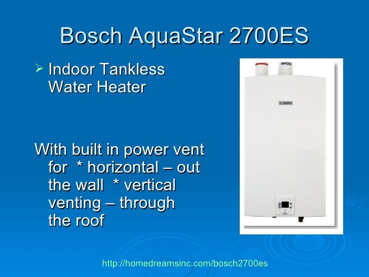 Bosch Tankless Water Heater Aquastar Model 2700es