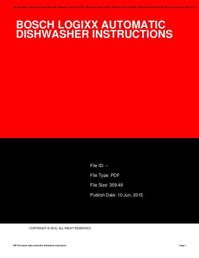 Bosch Logixx Automatic Dishwasher Instructions