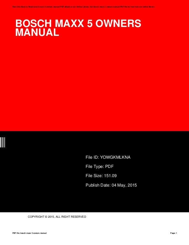 Bosch maxx 5 owners manual.