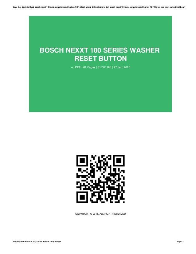 bosch nexxt 100 series washer reset button rh slideshare net Bosch Nexxt Dryer Heating Diagram Tumbler for Dryer Wtmc6500uc Bosch