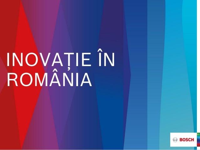 INOVAŢIE ÎN ROMÂNIA