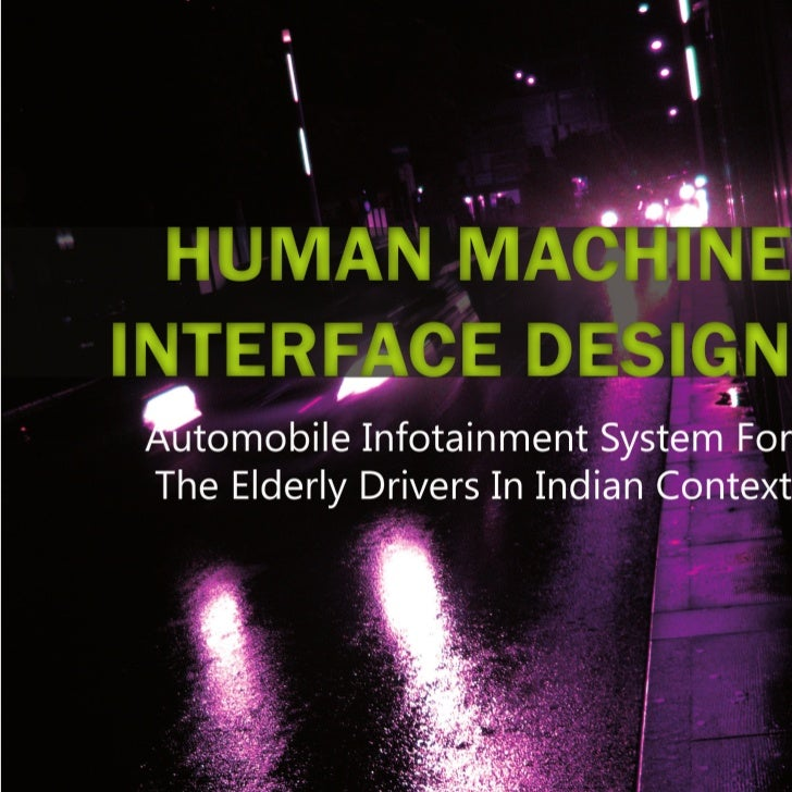 HMI Design - Infotainment System for Elderly Drivers in Indian Context