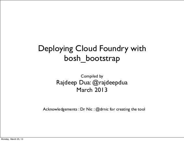 Deploying Cloud Foundry with                              bosh_bootstrap                                            Compil...