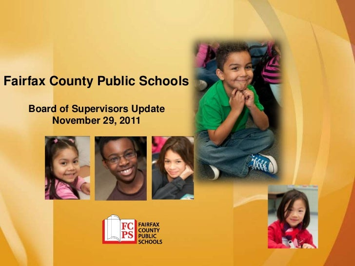 Fairfax County Public Schools   Board of Supervisors Update       November 29, 2011