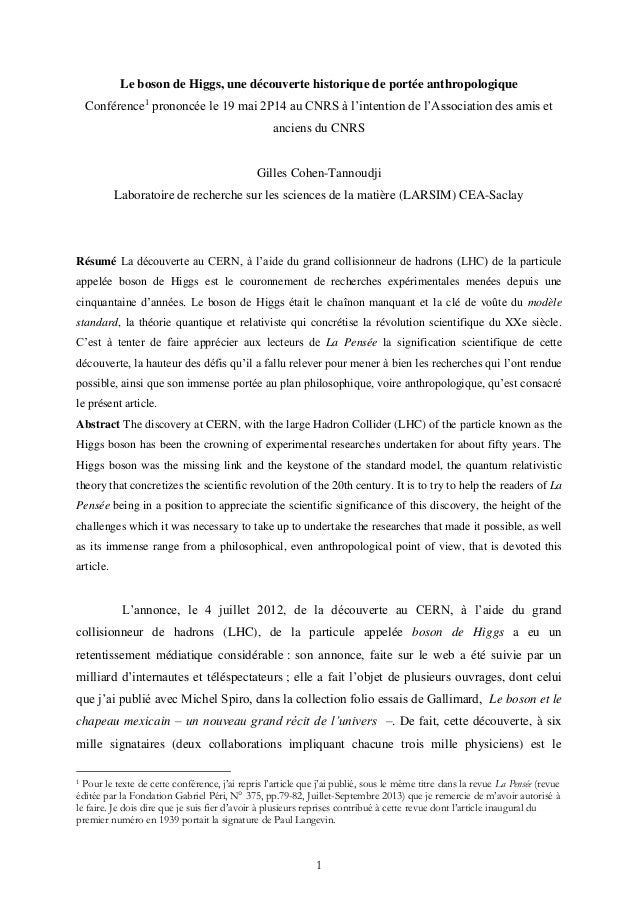 1 Le boson de Higgs, une découverte historique de portée anthropologique Conférence1 prononcée le 19 mai 2P14 au CNRS à l'...