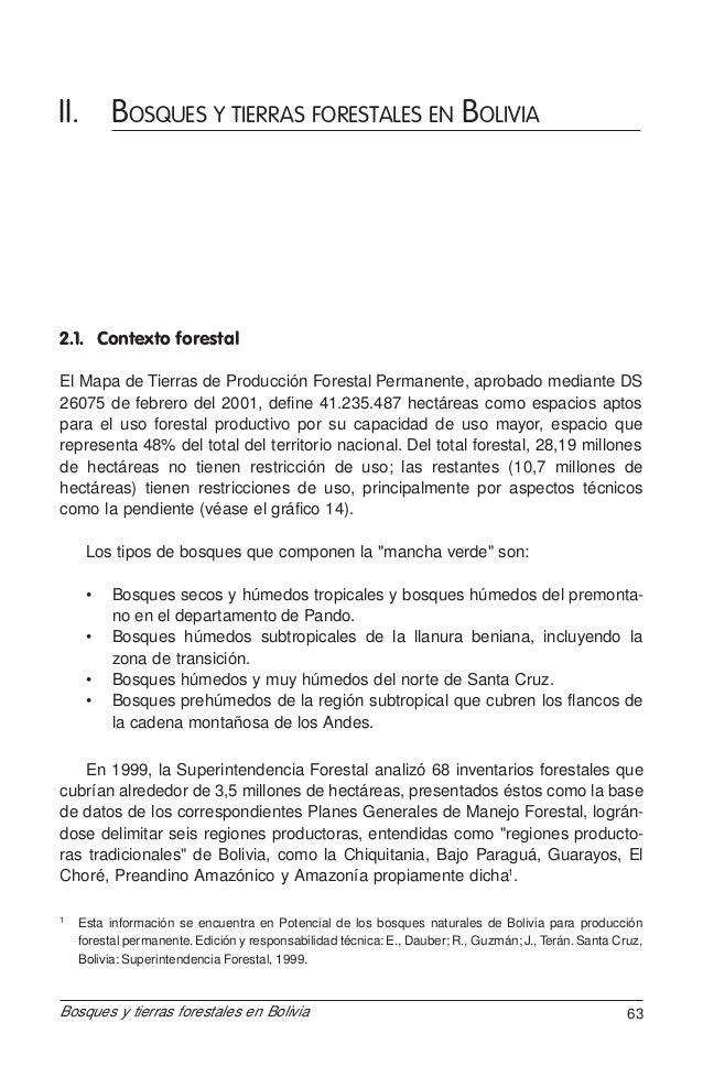 II. BOSQUES Y TIERRAS FORESTALES EN BOLIVIA  2.1. Contexto forestal El Mapa de Tierras de Producción Forestal Permanente, ...