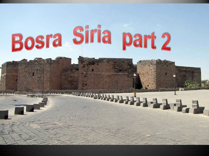 BosraSiria  part 2 <br />