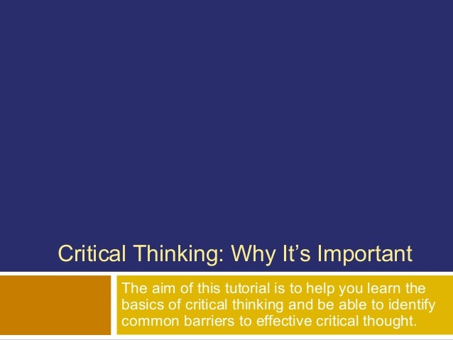 what is dialectical thinking and why is it important to critical thinking Doublethinking or dialectical thinking: a critical appreciation of hoffman's   empirical research endangers important psychoanalytic values.