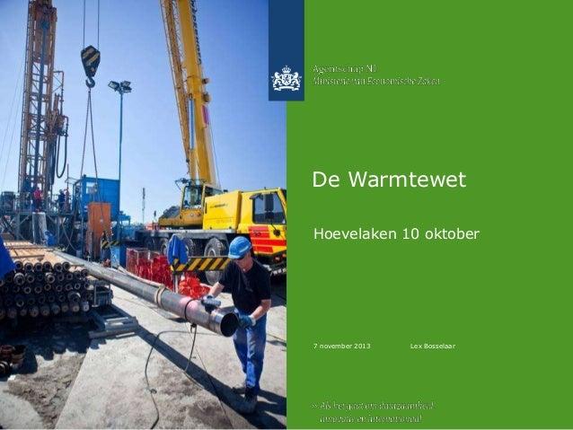 De Warmtewet Hoevelaken 10 oktober  7 november 2013  Lex Bosselaar