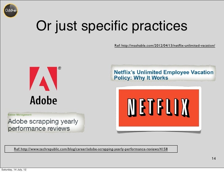 Or just specific practices                                                                      Ref: http://mashable.com/20...