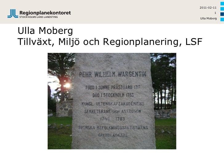 2011-02-11                                                1                                       Ulla MobergUlla MobergTi...