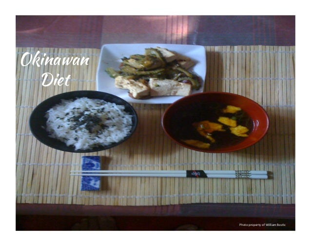 Okinawan	   	   	    Diet  Photo	   property	   of	   William	   Bos2c