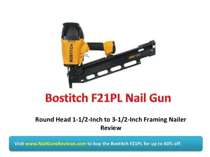 Bostitch F21PL Nail Gun Review