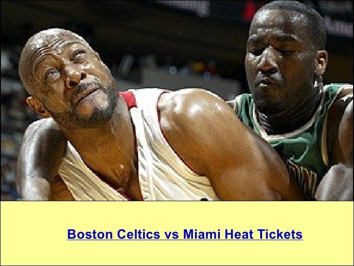 Boston Celtics vs Miami Heat Tickets