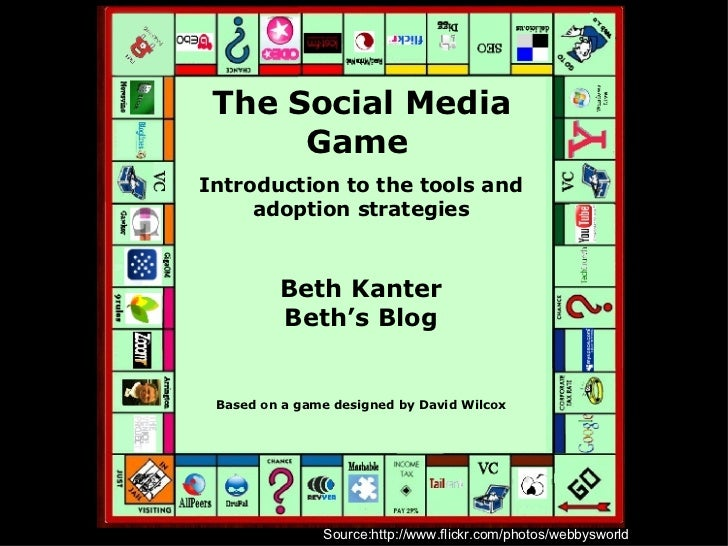 Source:http://www.flickr.com/photos/webbysworld The Social Media Game   Introduction to the tools and adoption strategies ...