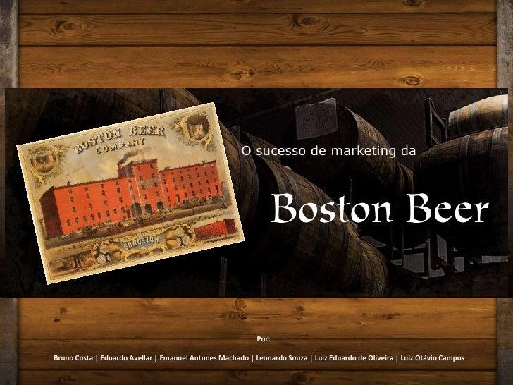 O sucesso de marketing da<br />Por:<br />Bruno Costa | Eduardo Avellar | Emanuel Antunes Machado | Leonardo Souza | Luiz E...