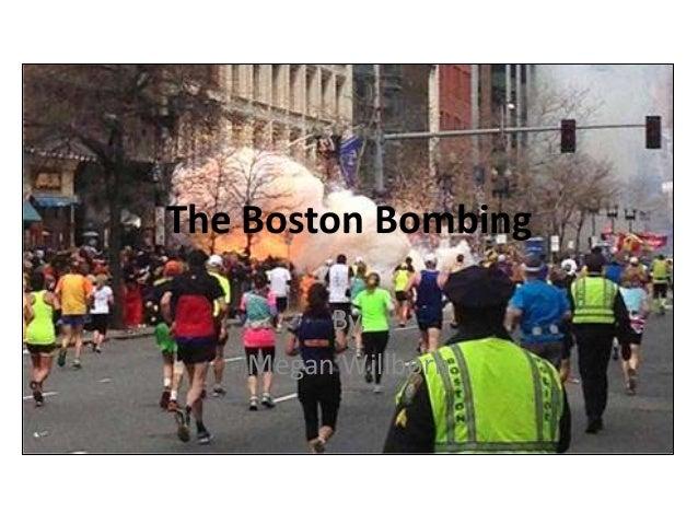 The Boston BombingBy,Megan Willborn