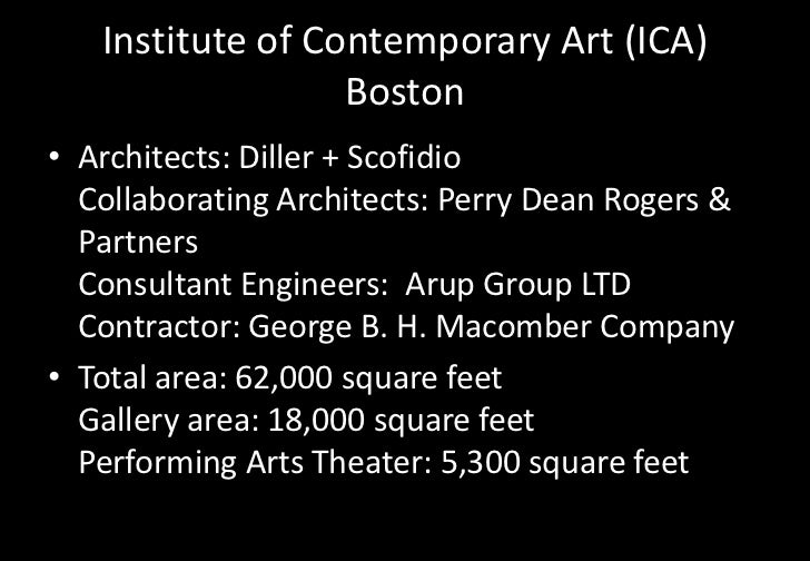 Institute of Contemporary Art (ICA)                  Boston• Architects: Diller + Scofidio  Collaborating Architects: Perr...