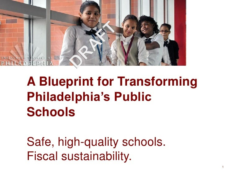 Boston consulting 2012 blueprint for transforming philadelphias publ a blueprint for transformingphiladelphias publicschoolssafe high quality schoolsscal sustainability malvernweather Gallery