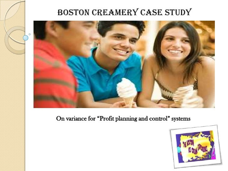 boston creamery case Free essays on boston creamery variance for students use our papers to help you with yours 1 - 30.