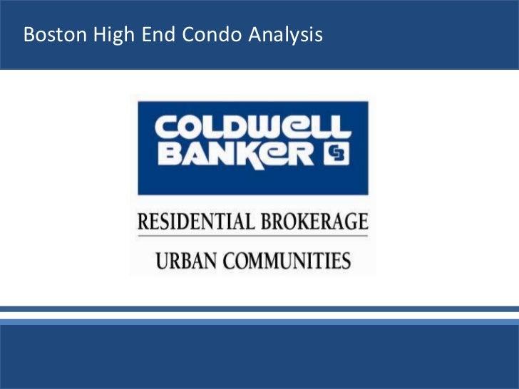 Boston High End Condo Analysis<br />