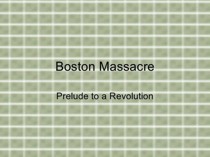 was the boston massacre really a massacre - essay Boston massacre by lottie marley 10/15/13 6th period  what really happened in the boston massacre  the boston massacre essay draft 3 jeffhap1.