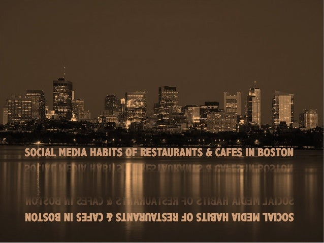 October, 2010 What are Restaurants & Cafes in Boston DOING? on: We know what your competitor just did on Social Media at w...