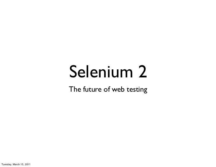 Boston selenium meetup: Selenium 2